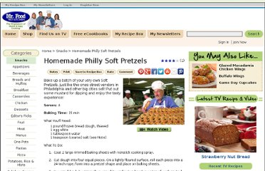 http://www.mrfood.com/Snacks/Homemade-Philly-Soft-Pretzels-from-Mr-Food/ml/1
