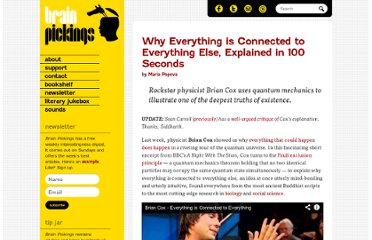 http://www.brainpickings.org/index.php/2012/02/21/brian-cox-everything-is-connected/