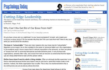 http://www.psychologytoday.com/blog/cutting-edge-leadership/201202/why-can-t-we-get-rid-our-boss-hell