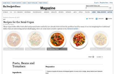 http://www.nytimes.com/interactive/2012/01/01/magazine/eat-vegan-recipes.html?src=me&ref=general#Pasta,_Beans_and_Tomatoes