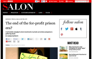 http://www.salon.com/2012/02/20/the_end_of_the_for_profit_prison_era/