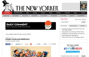 http://www.newyorker.com/online/blogs/comment/2012/02/stolen-valor-and-super-pacs.html