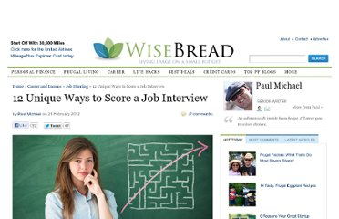 http://www.wisebread.com/12-unique-ways-to-score-a-job-interview