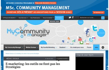 http://www.mycommunitymanager.fr/e-marketing-les-outils-ne-font-pas-les-strategies/