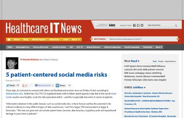 http://www.healthcareitnews.com/news/5-patient-centered-social-media-risks