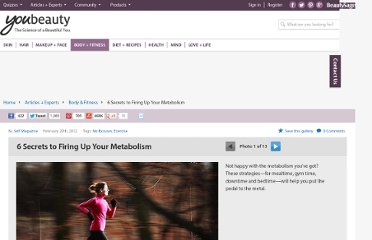http://www.youbeauty.com/body-fitness/galleries/speed-up-your-metabolism