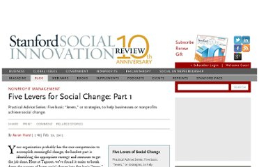 http://www.ssireview.org/blog/entry/five_levers_for_social_change_part_1
