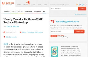 http://www.smashingmagazine.com/2009/04/03/8-handy-tweaks-to-make-gimp-replace-photoshop/