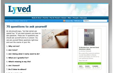 http://www.lyved.com/life/75-questions-to-ask-yourself/