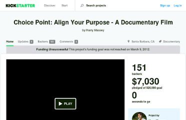 http://www.kickstarter.com/projects/818672522/choice-point-align-your-purpose-a-documentary-film