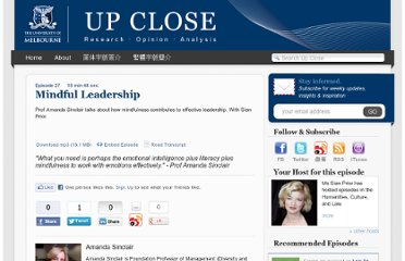 http://upclose.unimelb.edu.au/episode/27-mindful-leadership