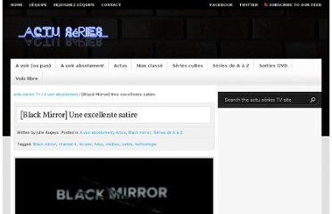 http://actuseries.fr/2011/12/14/black-mirror-une-excellente-satire/