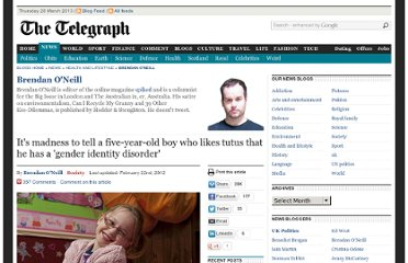 http://blogs.telegraph.co.uk/news/brendanoneill2/100138801/its-madness-to-tell-a-five-year-old-boy-who-likes-tutus-that-he-has-a-gender-identity-disorder/