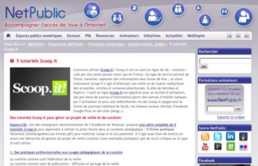 http://www.netpublic.fr/2012/02/5-tutoriels-scoop-it/