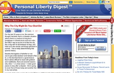 http://personalliberty.com/2011/02/14/why-the-city-might-be-your-best-bet/