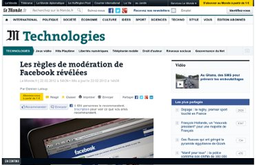 http://www.lemonde.fr/technologies/article/2012/02/22/les-regles-de-moderation-de-facebook-rendues-publiques_1646651_651865.html