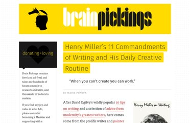 http://www.brainpickings.org/index.php/2012/02/22/henry-miller-on-writing/