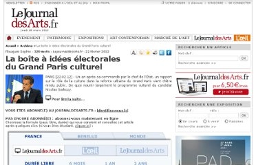 http://www.lejournaldesarts.fr/site/archives/docs_article/98104/la-boite-a-idees-electorales-du-grand-paris-culturel.php