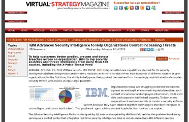 http://www.virtual-strategy.com/2012/02/22/ibm-advances-security-intelligence-help-organizations-combat-increasing-threats