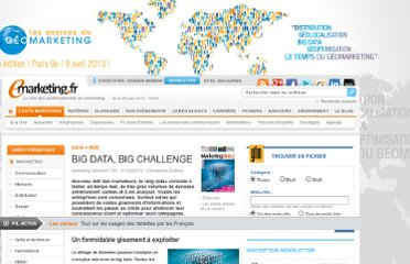 http://www.e-marketing.fr/Marketing-Direct/Article/BIG-DATA-BIG-CHALLENGE-42036-1.htm