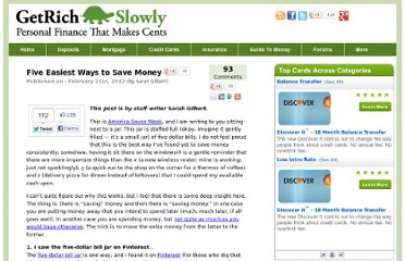 http://www.getrichslowly.org/blog/2012/02/21/five-easiest-ways-to-save-money/