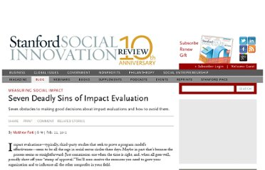 http://www.ssireview.org/blog/entry/seven_deadly_sins_of_impact_evaluation