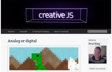 http://creativejs.com/2012/02/analog-or-digital/