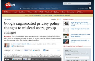 http://www.zdnet.com/blog/identity/google-sugarcoated-privacy-policy-changes-to-mislead-users-group-charges/272