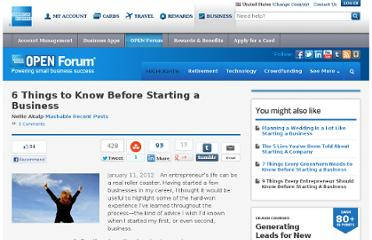 http://www.openforum.com/articles/6-things-to-know-before-starting-a-business/