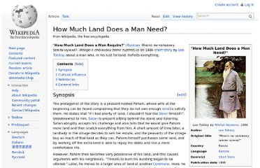 http://en.wikipedia.org/wiki/How_Much_Land_Does_a_Man_Need%3F