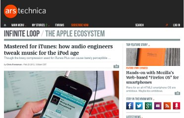 http://arstechnica.com/apple/news/2012/02/mastered-for-itunes-how-audio-engineers-tweak-tunes-for-the-ipod-age.ars