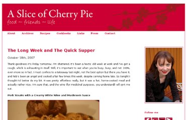 http://www.asliceofcherrypie.com/archives/the-long-week-and-the-quick-supper/