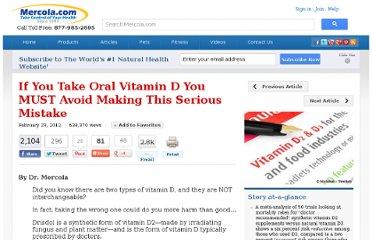 http://articles.mercola.com/sites/articles/archive/2012/02/23/oral-vitamin-d-mistake.aspx