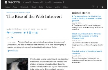 http://gigaom.com/2010/02/27/the-rise-of-the-web-introvert/