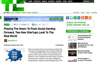 http://techcrunch.com/2012/02/23/playing-the-news-to-push-social-gaming-forward-two-new-startups-look-to-the-real-world/