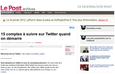http://archives-lepost.huffingtonpost.fr/article/2010/01/05/1870898_15-comptes-a-suivre-sur-twitter-quand-on-demarre.html