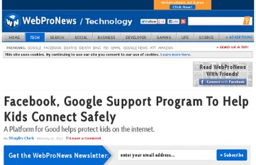 http://www.webpronews.com/facebook-google-support-program-to-help-kids-connect-safely-2012-02