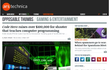 http://arstechnica.com/gaming/news/2012/02/code-hero-raises-over-100000-for-shooter-that-teaches-computer-programming.ars