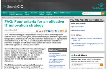 http://searchcio.techtarget.com/tutorial/FAQ-Four-criteria-for-an-effective-IT-innovation-strategy