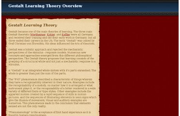 http://www.lifecircles-inc.com/Learningtheories/gestalt/gestalttheory.html