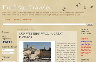 http://thirdagetraveler.blogspot.com/2011/03/our-western-wall-great-moment.html