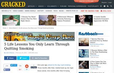 http://www.cracked.com/blog/5-life-lessons-you-only-learn-through-quitting-smoking/