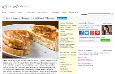 http://www.lifesambrosia.com/2011/08/fried-green-tomato-grilled-cheese-recipe.html