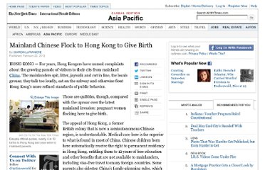http://www.nytimes.com/2012/02/23/world/asia/mainland-chinese-flock-to-hong-kong-to-have-babies.html?_r=1&partner=rss&emc=rss