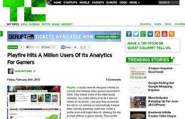http://techcrunch.com/2012/02/24/playfire-hits-a-million-users-of-its-analytics-for-gamers/