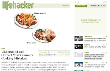 http://lifehacker.com/5887955/understand-and-correct-your-common-cooking-mistakes