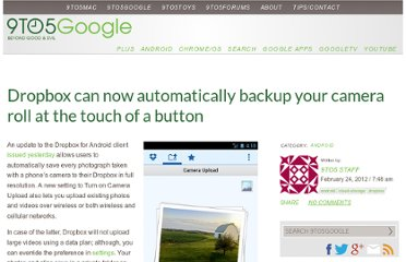 http://9to5google.com/2012/02/24/dropbox-can-now-automatically-backup-your-camera-roll-at-the-touch-of-a-button/