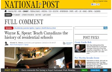 http://fullcomment.nationalpost.com/2012/02/24/wayne-k-spear-teach-canadians-the-history-of-residential-schools/