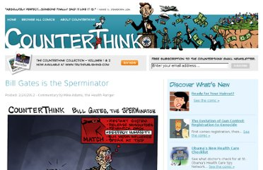 http://www.counterthink.com/Bill_Gates_is_the_Sperminator.asp