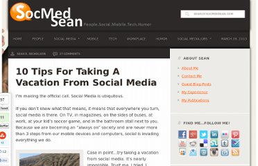 http://www.socmedsean.com/10-tips-for-taking-a-vacation-from-social-media/